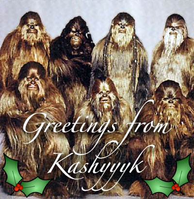 Greetings from Kashyyyk